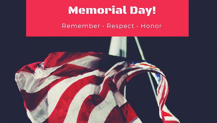 Memorial Day Remember Respect Honor