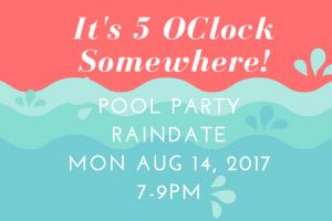 Pool Party Rain Date