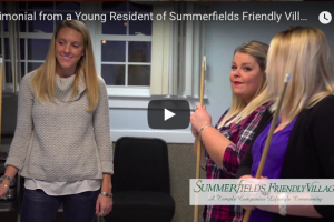 Video Testimonial young resident of Sumerfields Friendly Village