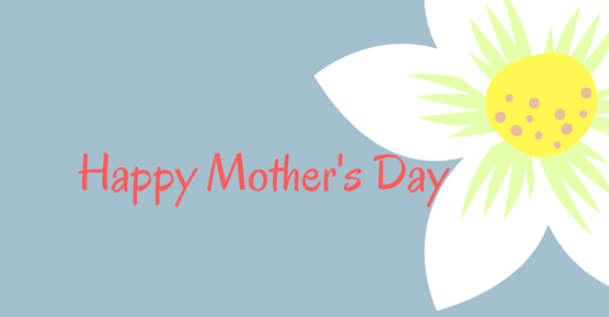 Happy Mother's Day Flower