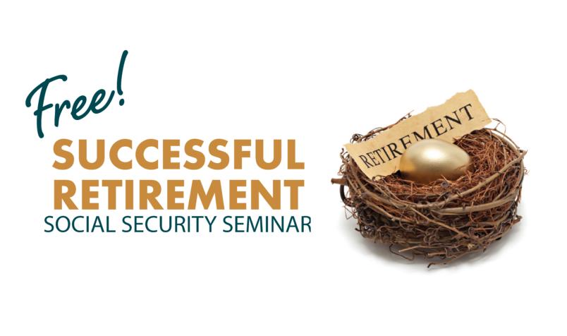 Free Seminar Successful Retirement Social Security Seminar New Jersey